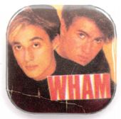 Wham! - 'Andrew and George' Square Badge